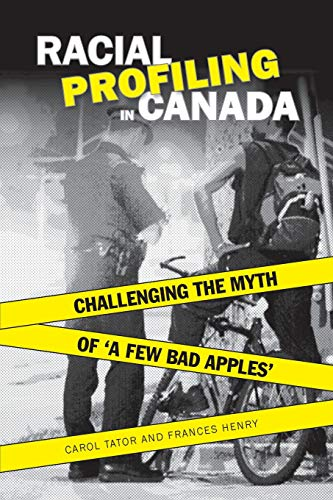 Racial Profiling in Canada: Challenging the Myth of