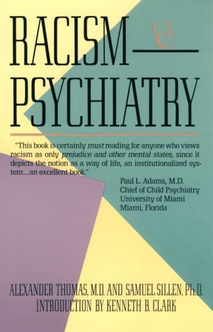 Racism and Psychiatry 9780806504094