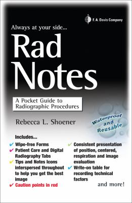 Rad Notes: A Pocket Guide to Radiographic Procedures 9780803622746