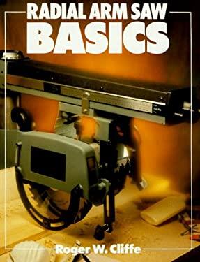Radial Arm Saw Basics 9780806972183