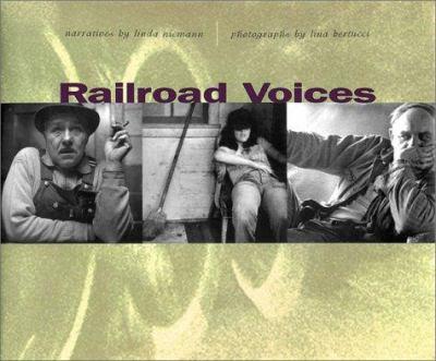 Railroad Voices 9780804732093