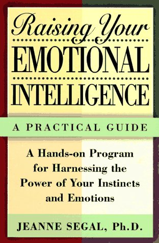 Raising Your Emotional Intelligence: A Practical Guide 9780805051513