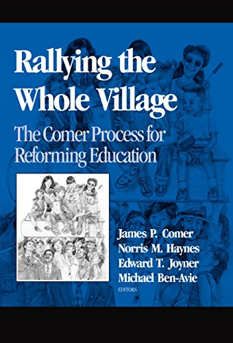 Rallying the Whole Village: The Comer Process for Reforming Education 9780807735398