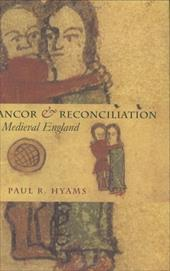 Rancor & Reconciliation in Medieval England 3212183