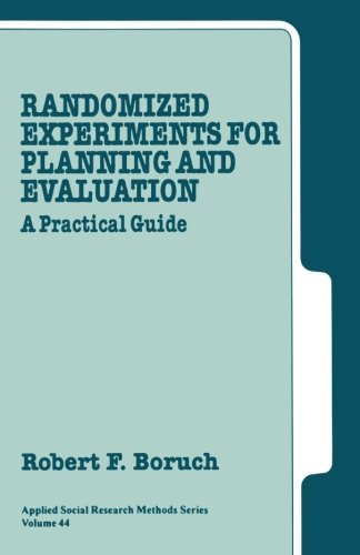 Randomized Experiments for Planning and Evaluation: A Practical Guide 9780803935105