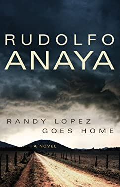 Randy Lopez Goes Home 9780806141893