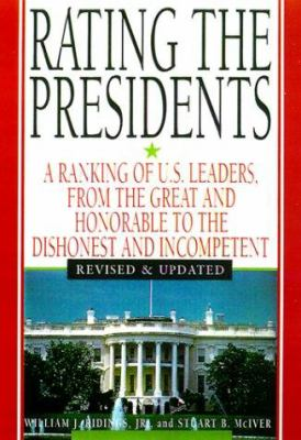Rating the Presidents - Revise 9780806521510
