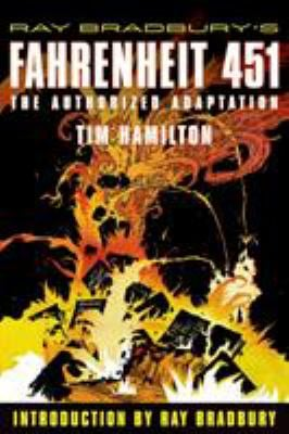 Ray Bradbury's Fahrenheit 451: The Authorized Adaptation 9780809051014