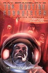 Ray Bradbury's the Martian Chronicles: The Authorized Adaptation 12160325