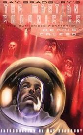 Ray Bradbury's the Martian Chronicles: The Authorized Adaptation 12160327