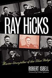 Ray Hicks: Master Storyteller of the Blue Ridge 3342517