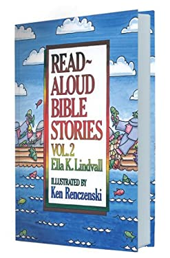 Read Aloud Bible Stories Volume 2 9780802471642