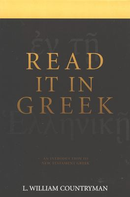 Read It in Greek: An Introduction to New Testament Greek 9780802806659