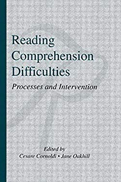 Reading Comprehension Difficulties: Processes and Intervention 9780805818451
