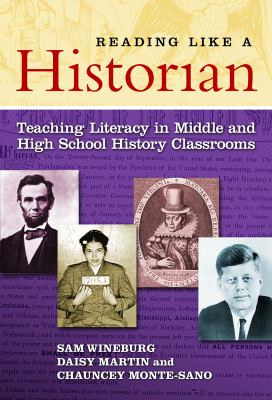 Reading Like a Historian: Teaching Literacy in Middle and High School History Classrooms 9780807752135