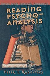 Reading Psychoanalysis: Freud, Rank, Ferenczi, Groddeck 3214136