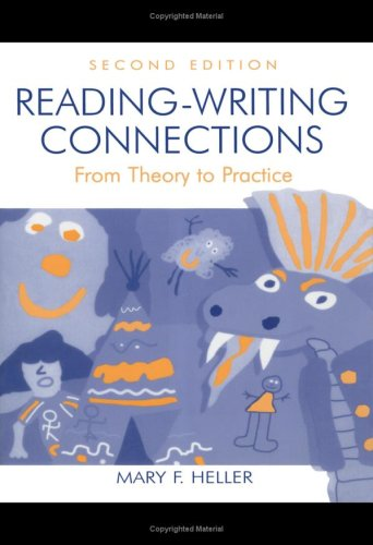 Reading-Writing Connections: From Theory to Practice 9780805834512