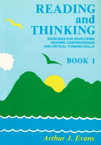 Reading and Thinking, Book 1: Exercises for Developing Reading Comprehension and Critical Thinking Skills 9780807725634