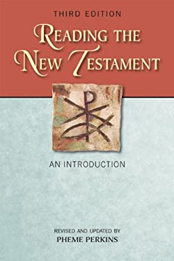 Reading the New Testament: An Introduction; Third Edition, Revised and Updated 9780809147861
