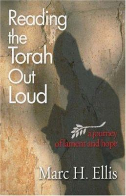 Reading the Torah Out Loud: A Journey of Lament and Hope 9780800662103