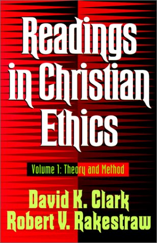 Readings in Christian Ethics 9780801020940