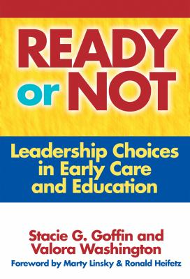 Ready or Not: Leadership Choices in Early Care and Education 9780807747933