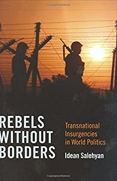 Rebels Without Borders: Transnational Insurgencies in World Politics 9780801447440
