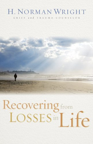 Recovering from Losses in Life 9780800731557