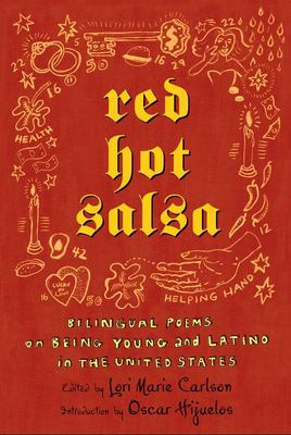 Red Hot Salsa: Bilingual Poems on Being Young and Latino in the United States 9780805076165