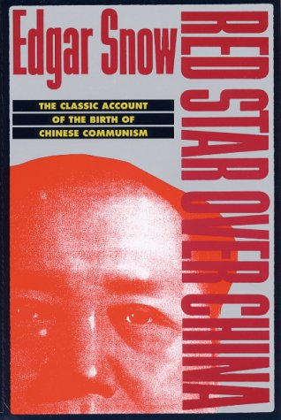 Red Star Over China: The Classic Account of the Birth of Chinese Communism 9780802150936