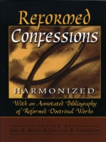 Reformed Confessions Harmonized 9780801052224