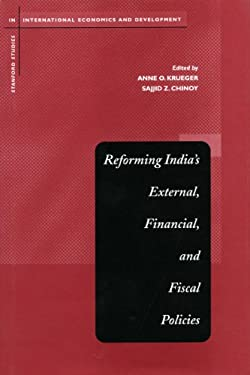 Reforming India's External, Financial, and Fiscal Policies 9780804747752