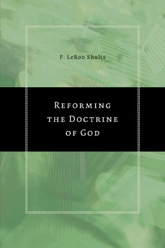 Reforming the Doctrine of God 9780802829887