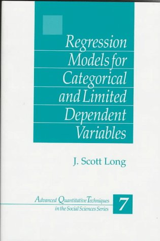 Regression Models for Categorical and Limited Dependent Variables 9780803973749
