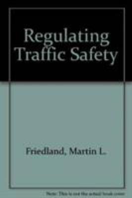 Regulating Traffic Safety