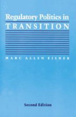 Regulatory Politics in Transition 9780801864926