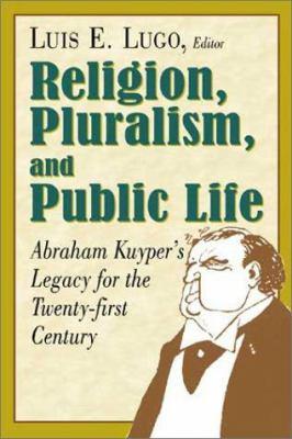 Religion, Pluralism, and Public Life 9780802847164