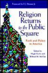 Religion Returns to the Public Square: Faith and Policy in America 3224947