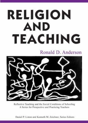 Religion and Teaching 9780805851625