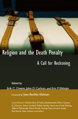 Religion and the Death Penalty: A Call for Reckoning 9780802821720
