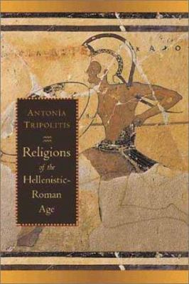 Religions of the Hellenistic-Roman Age 9780802849137