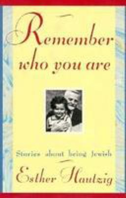 Remember Who You Are: Stories about Being Jewish 9780802726636