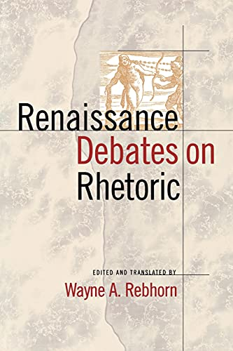 Renaissance Debates on Rhetoric 9780801482069