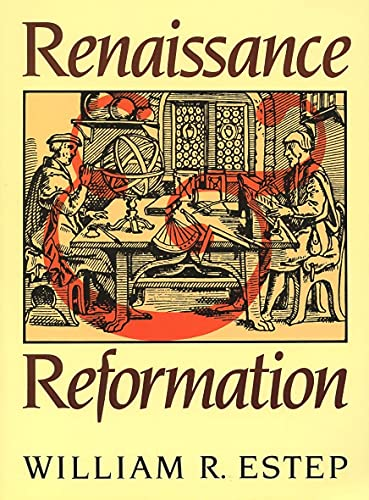 Renaissance and Reformation 9780802800503
