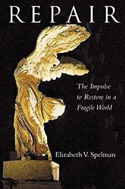 Repair: The Impulse to Restore in a Fragile World 9780807020128