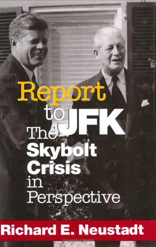 Report to JFK: The Skybolt Crisis in Perspective 9780801436222