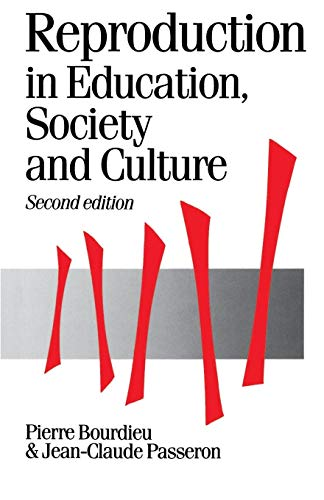 Reproduction in Education, Society and Culture 9780803983205