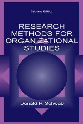 Research Methods for Organizational Studies 9780805847277