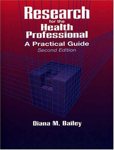 Research for the Health Professional: A Practical Guide 9780803601512