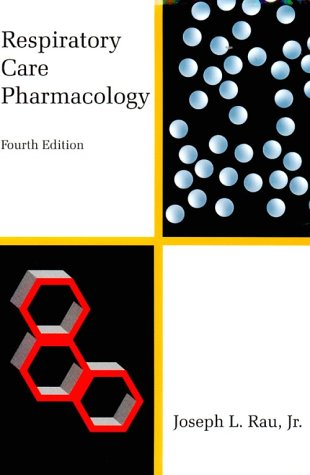 Respiratory Care Pharmacology 9780801671845